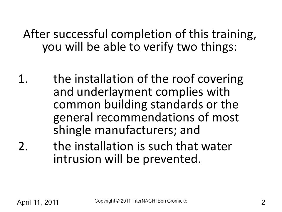 After successful completion of this training, you will be able to verify two things: