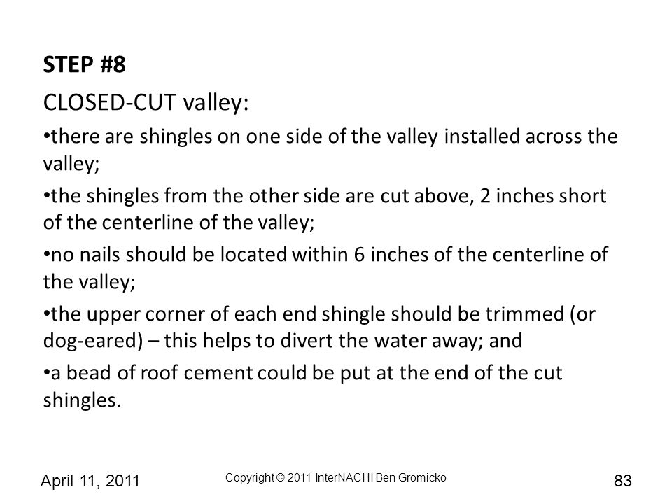 STEP #8 CLOSED-CUT valley: