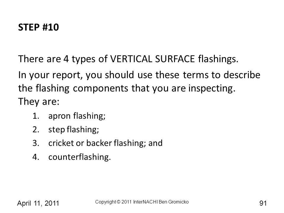 There are 4 types of VERTICAL SURFACE flashings.