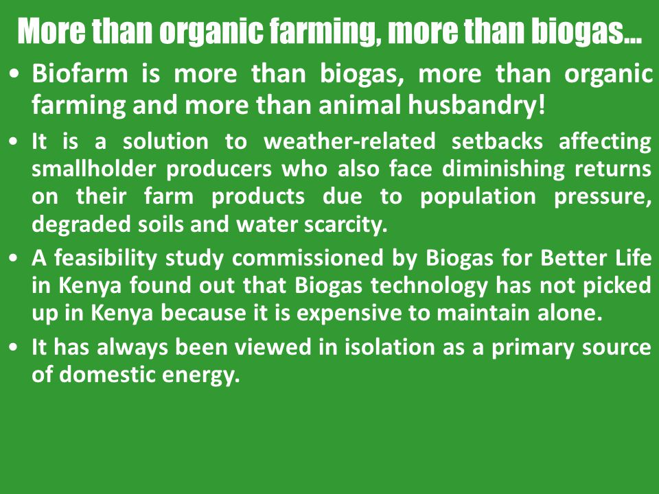 More than organic farming, more than biogas…