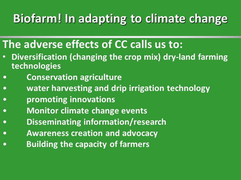 Biofarm! In adapting to climate change