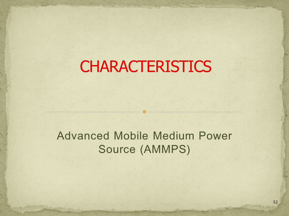Advanced Mobile Medium Power Source (AMMPS)
