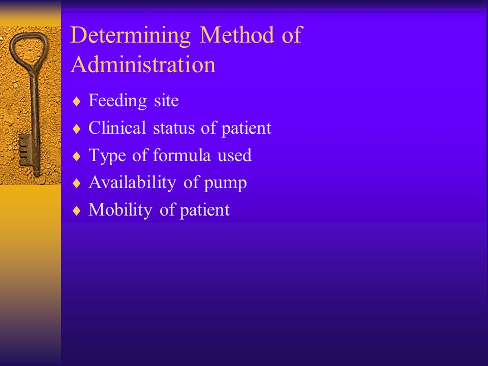 Determining Method of Administration