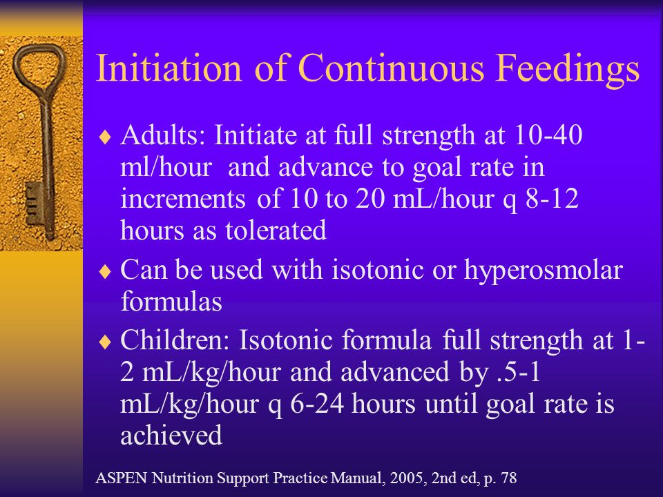 Initiation of Continuous Feedings