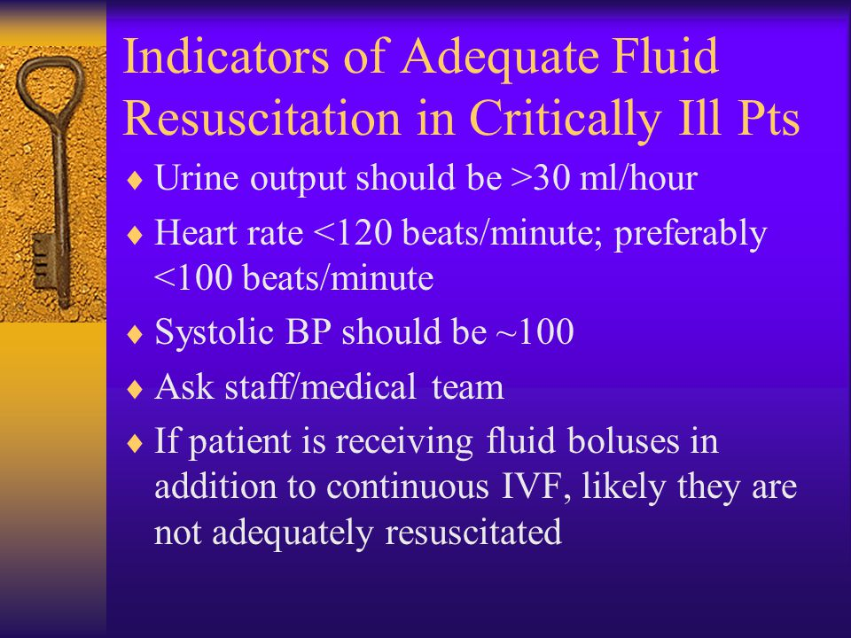 Indicators of Adequate Fluid Resuscitation in Critically Ill Pts