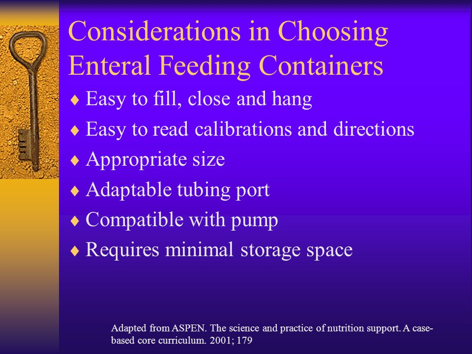 Considerations in Choosing Enteral Feeding Containers