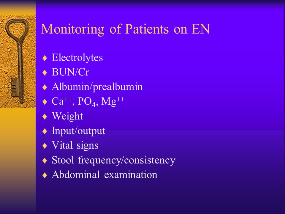 Monitoring of Patients on EN