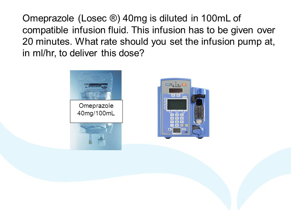 Omeprazole (Losec ®) 40mg is diluted in 100mL of compatible infusion fluid. This infusion has to be given over 20 minutes. What rate should you set the infusion pump at, in ml/hr, to deliver this dose