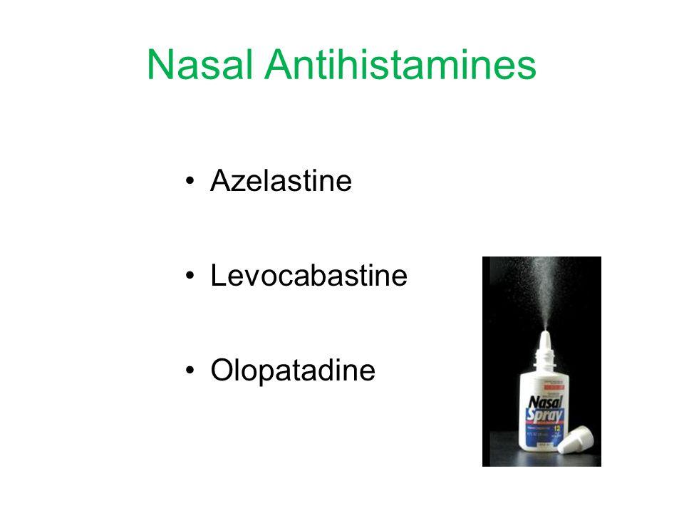Nasal Antihistamines Azelastine Levocabastine Olopatadine
