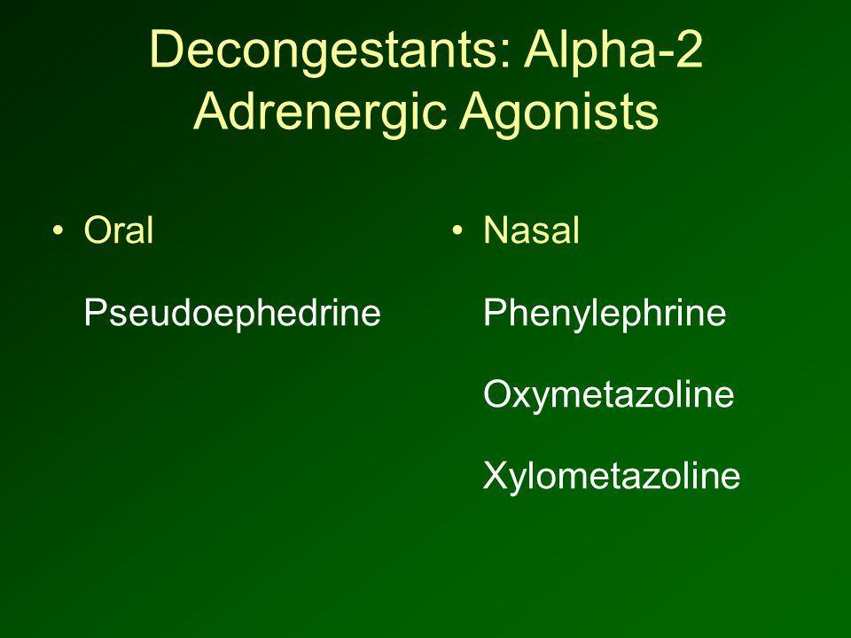 Decongestants: Alpha-2 Adrenergic Agonists