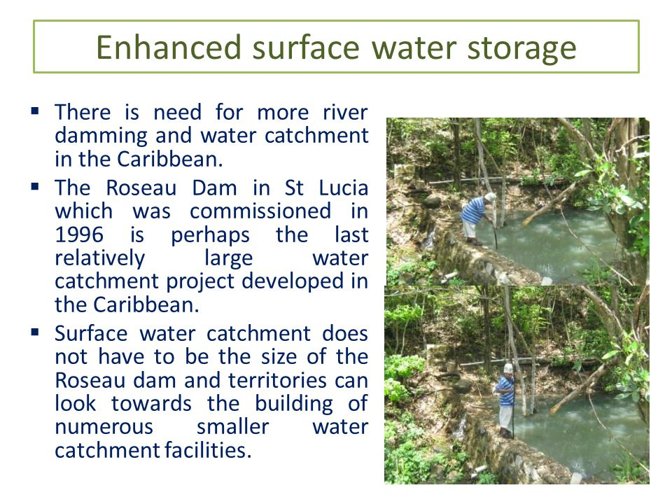 Enhanced surface water storage