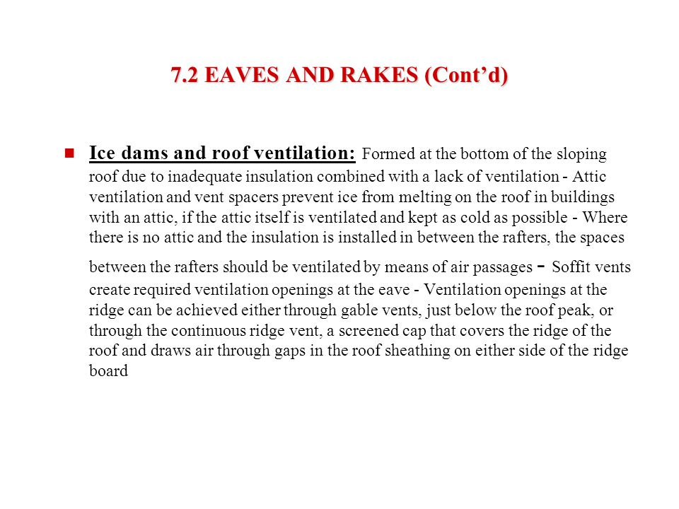7.2 EAVES AND RAKES (Cont'd)