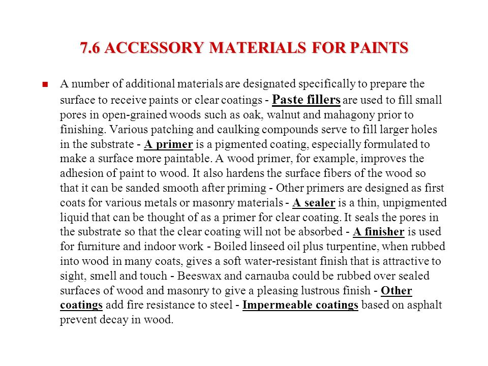 7.6 ACCESSORY MATERIALS FOR PAINTS