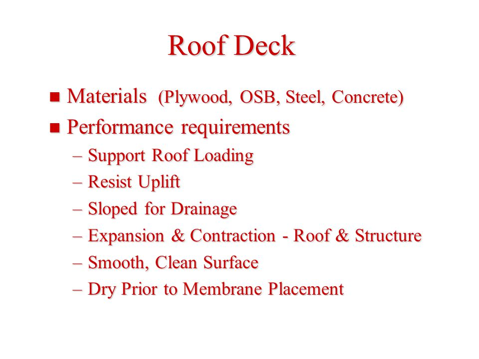 Roof Deck Materials (Plywood, OSB, Steel, Concrete)