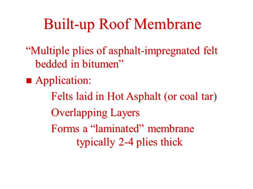 Built-up Roof Membrane