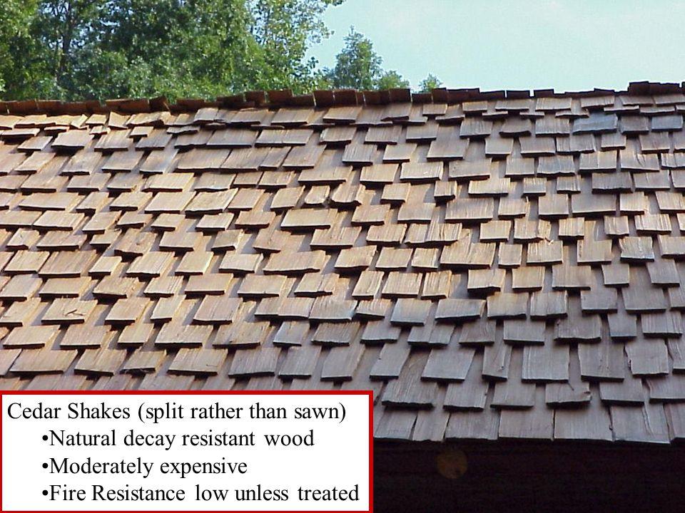 Cedar Shakes (split rather than sawn)