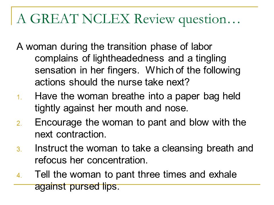 A GREAT NCLEX Review question…