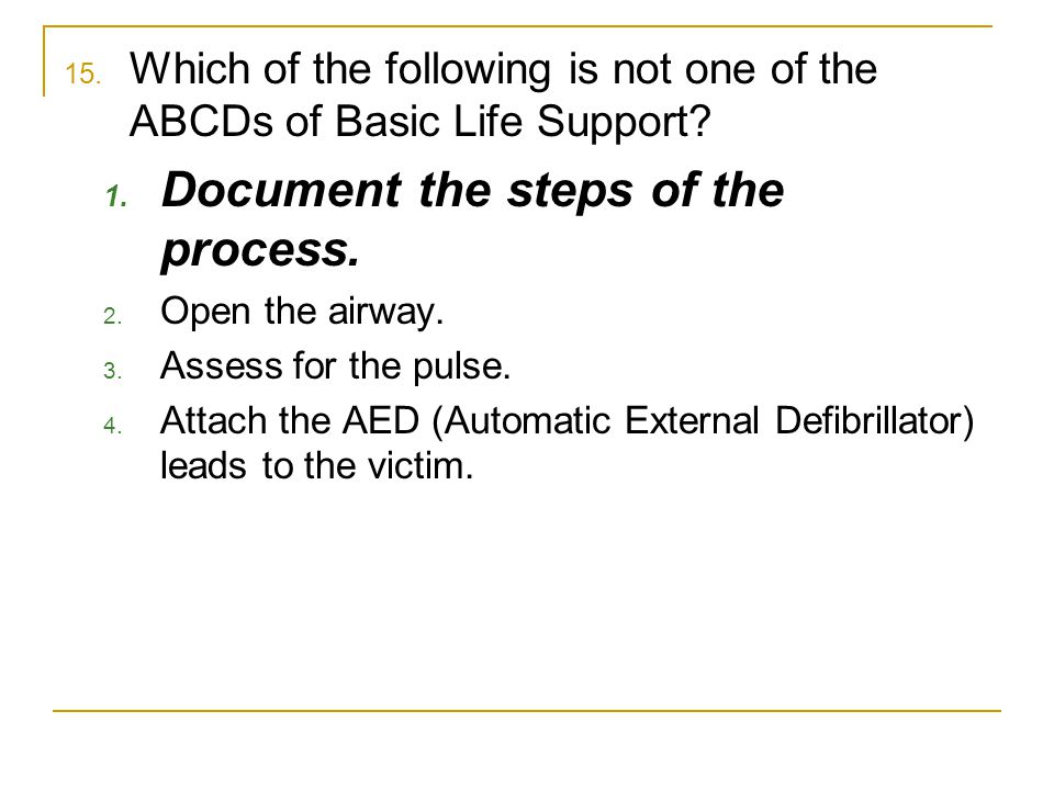 Document the steps of the process.