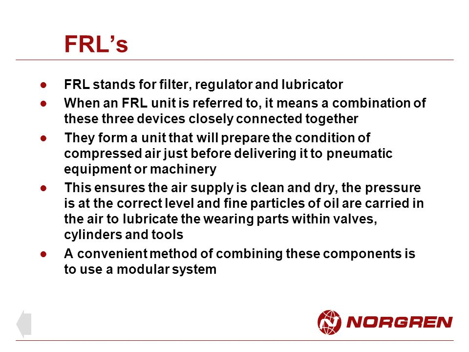 FRL's FRL stands for filter, regulator and lubricator