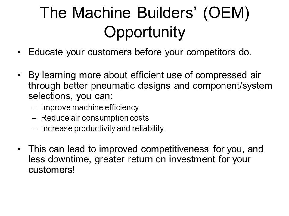The Machine Builders' (OEM) Opportunity