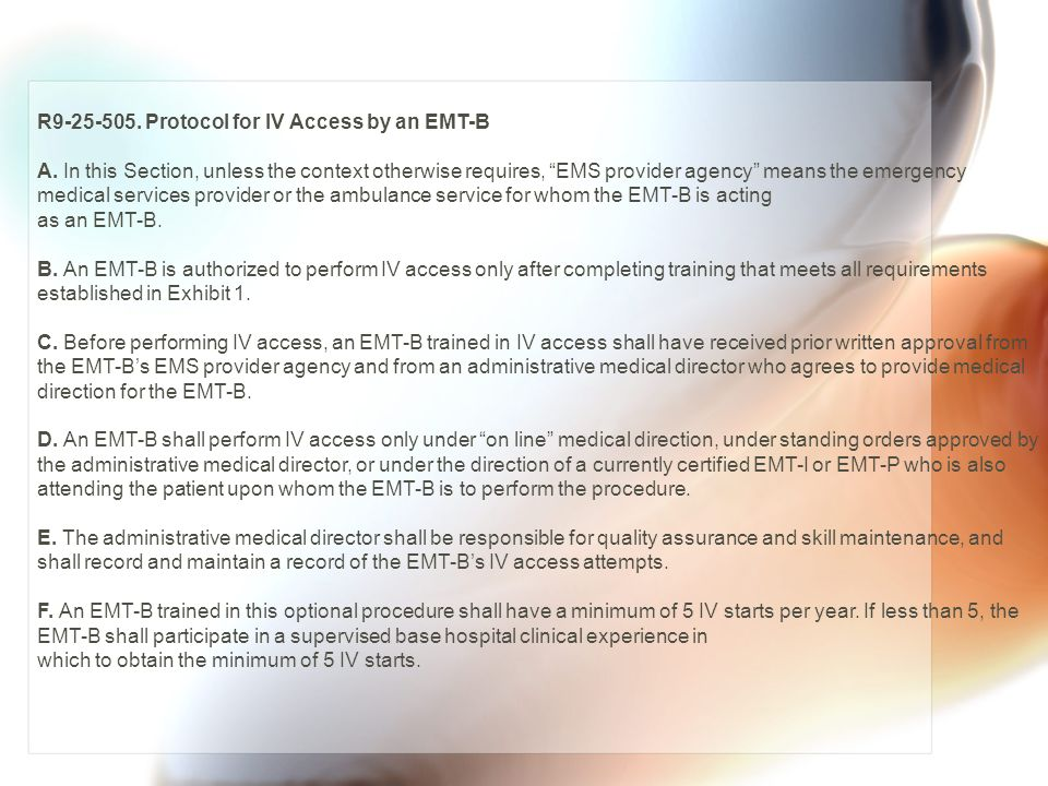 R9-25-505. Protocol for IV Access by an EMT-B