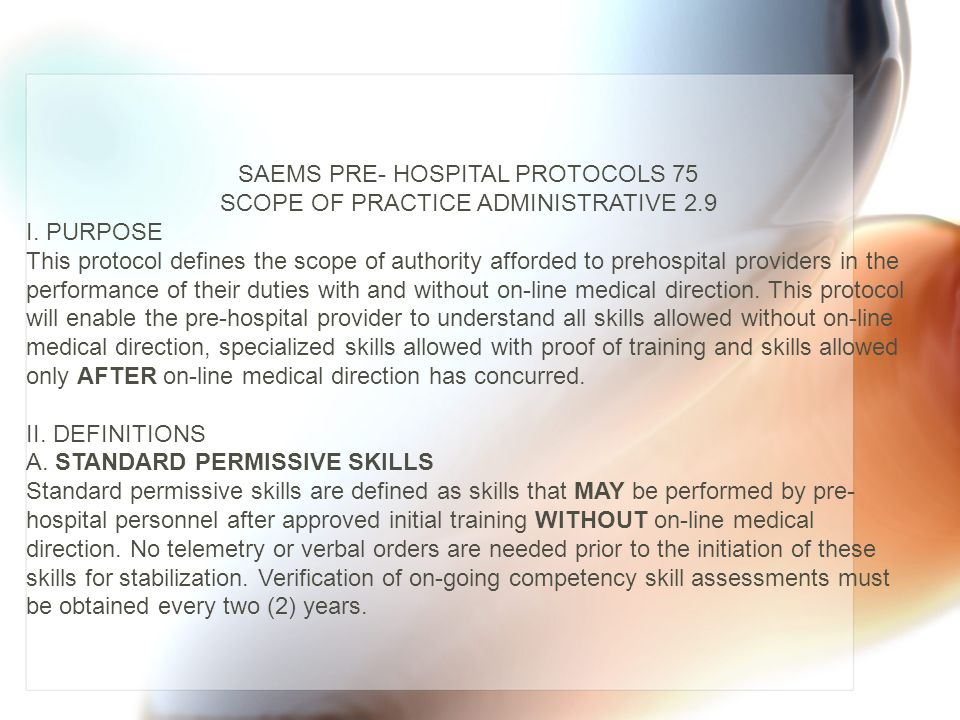 SAEMS PRE- HOSPITAL PROTOCOLS 75 SCOPE OF PRACTICE ADMINISTRATIVE 2.9
