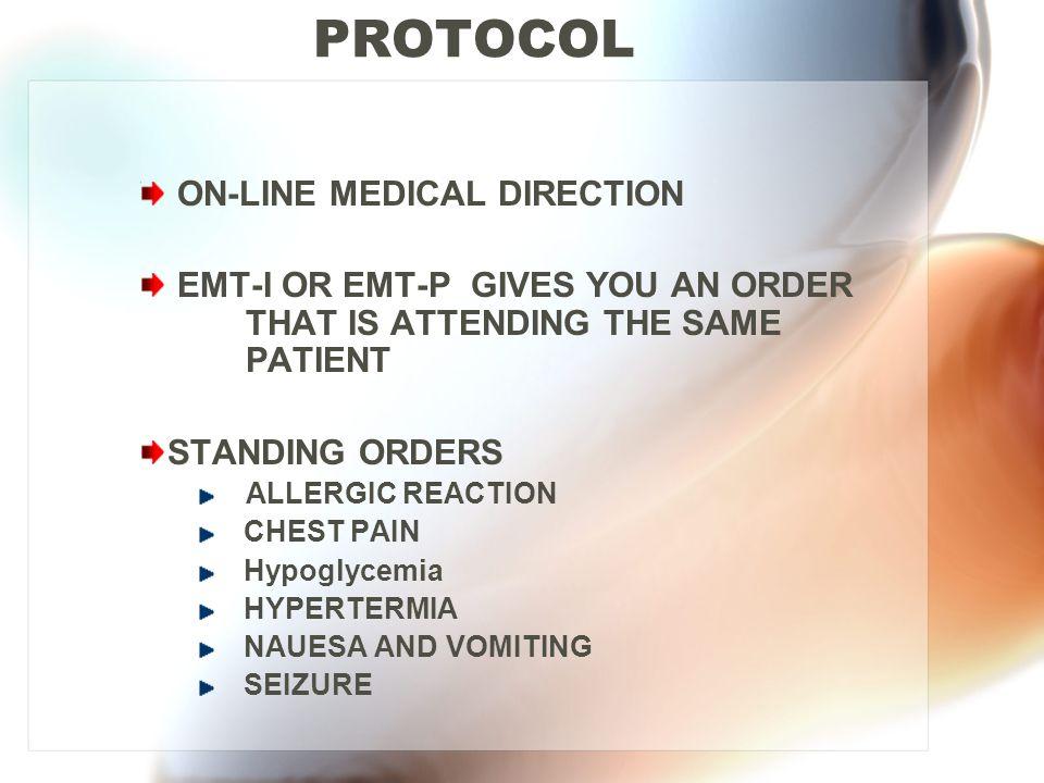 PROTOCOL ON-LINE MEDICAL DIRECTION