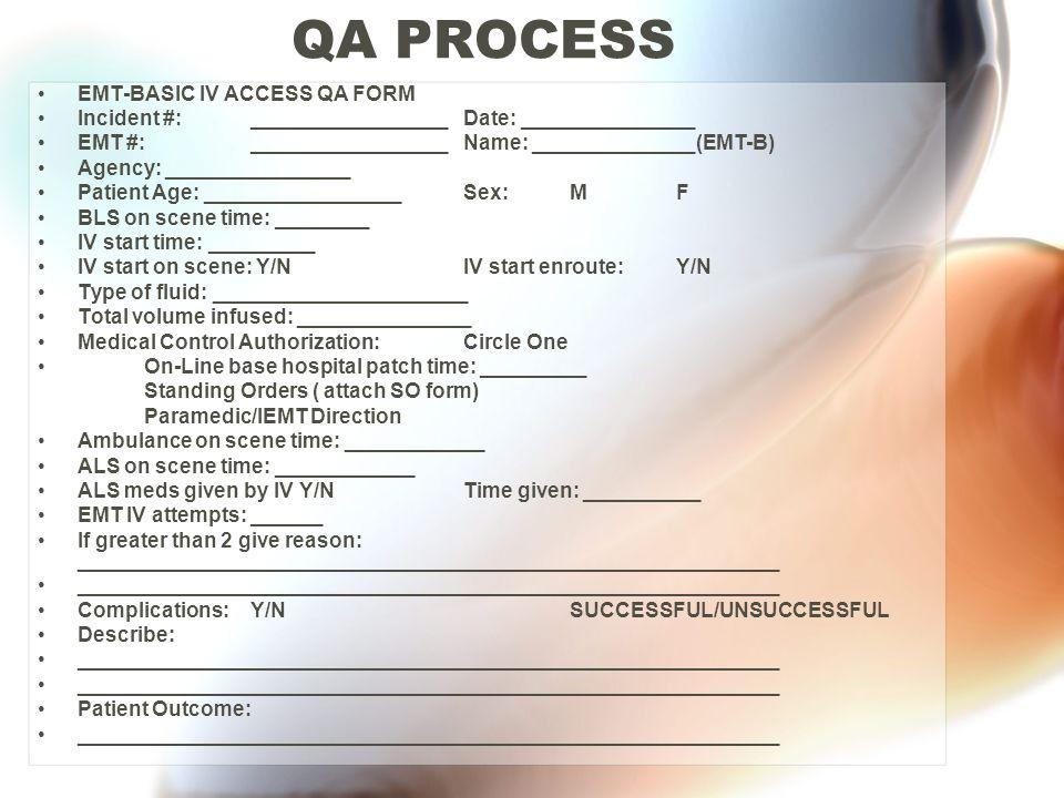 QA PROCESS EMT-BASIC IV ACCESS QA FORM