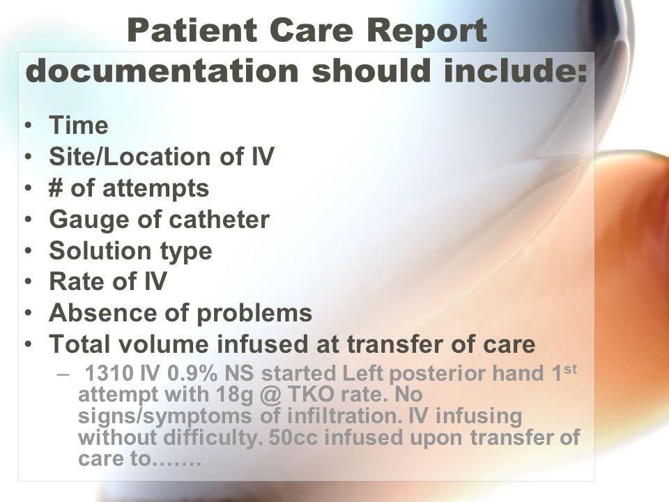 Patient Care Report documentation should include: