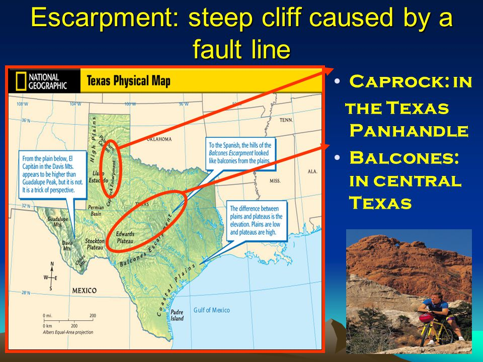 Escarpment: steep cliff caused by a fault line