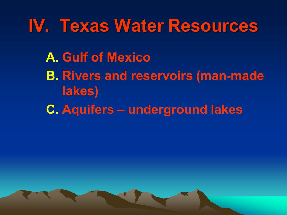IV. Texas Water Resources