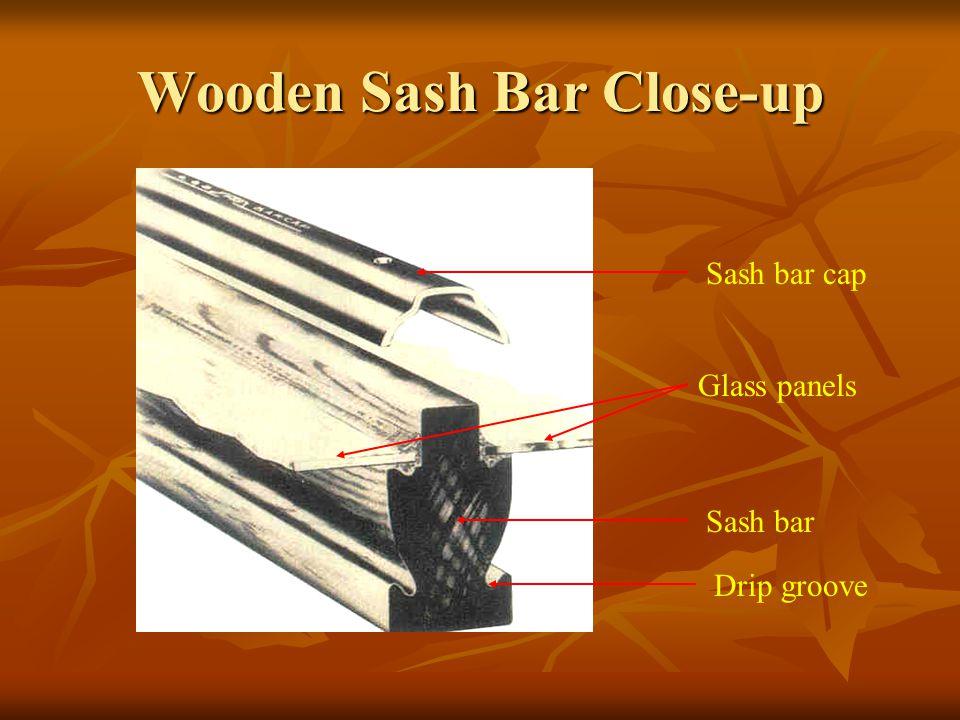 Wooden Sash Bar Close-up