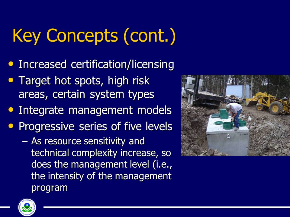 Key Concepts (cont.) Increased certification/licensing