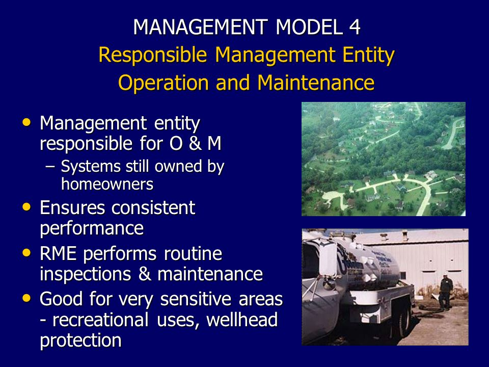 MANAGEMENT MODEL 4 Responsible Management Entity Operation and Maintenance