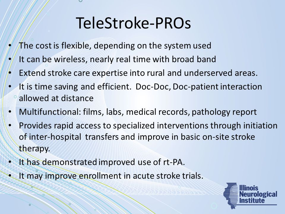 TeleStroke-PROs The cost is flexible, depending on the system used