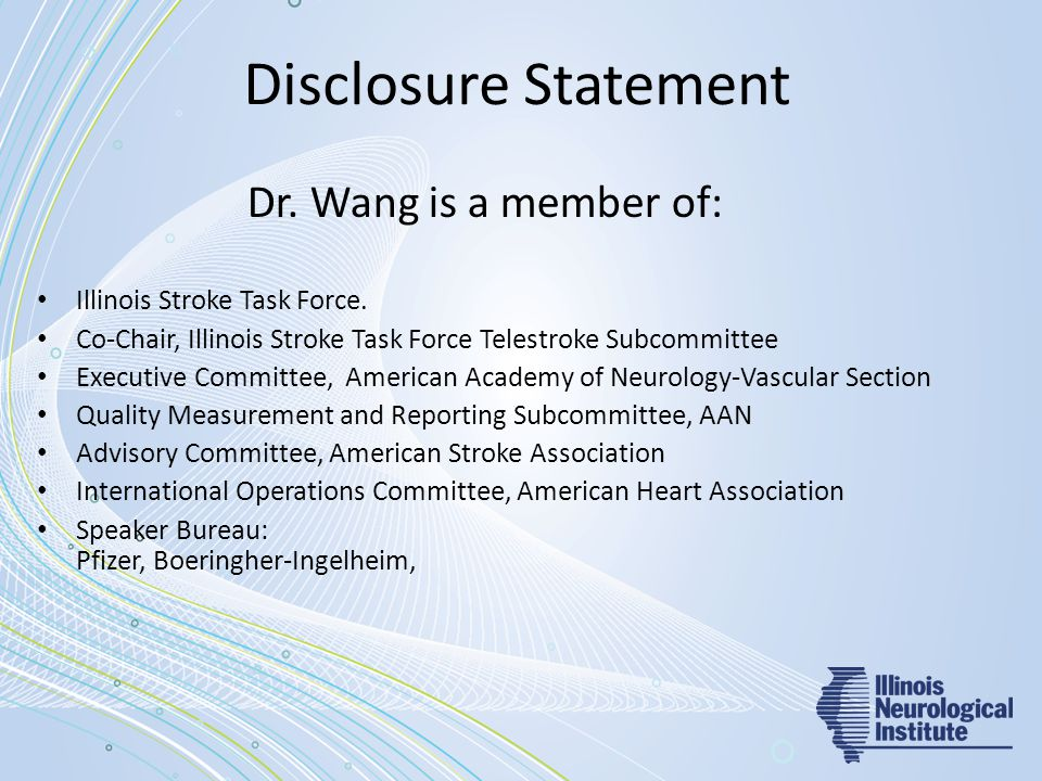 Disclosure Statement Dr. Wang is a member of: