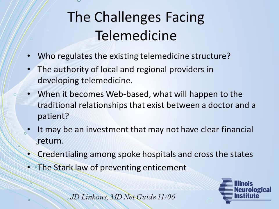 The Challenges Facing Telemedicine