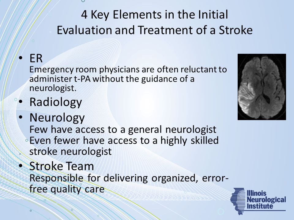 4 Key Elements in the Initial Evaluation and Treatment of a Stroke