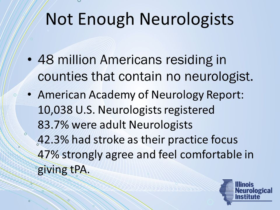 Not Enough Neurologists