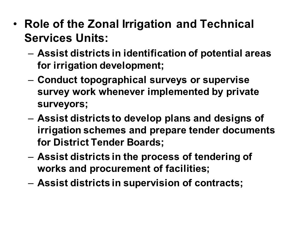 Role of the Zonal Irrigation and Technical Services Units: