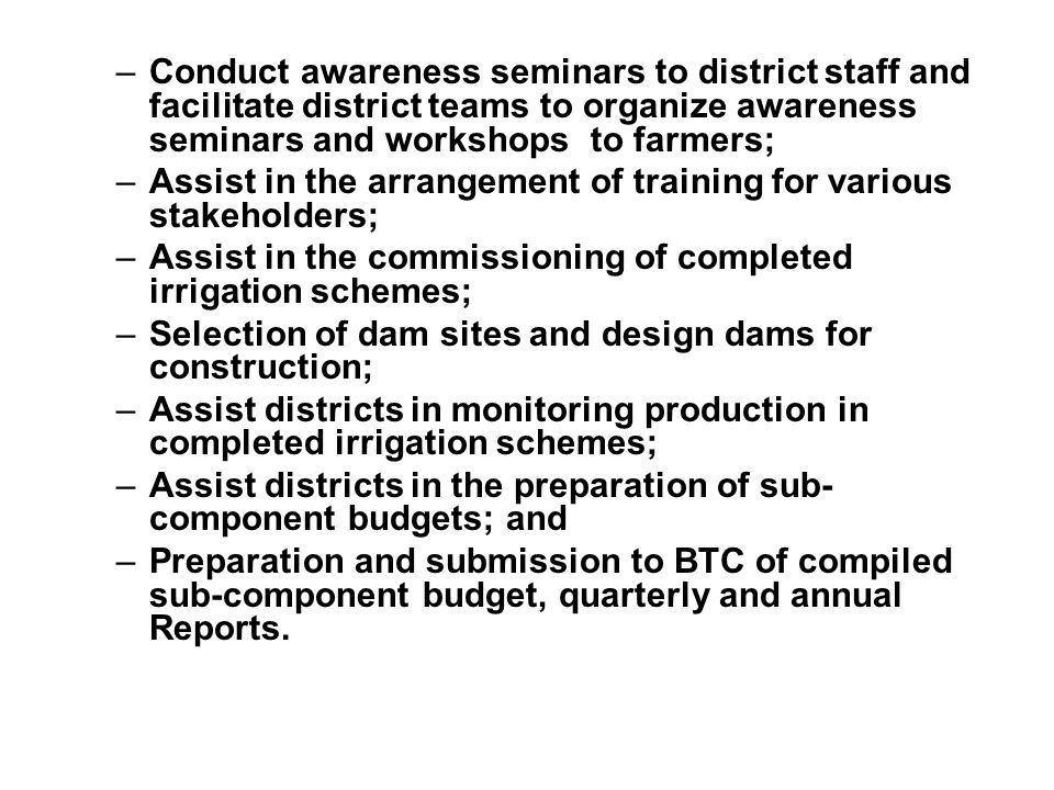 Conduct awareness seminars to district staff and facilitate district teams to organize awareness seminars and workshops to farmers;