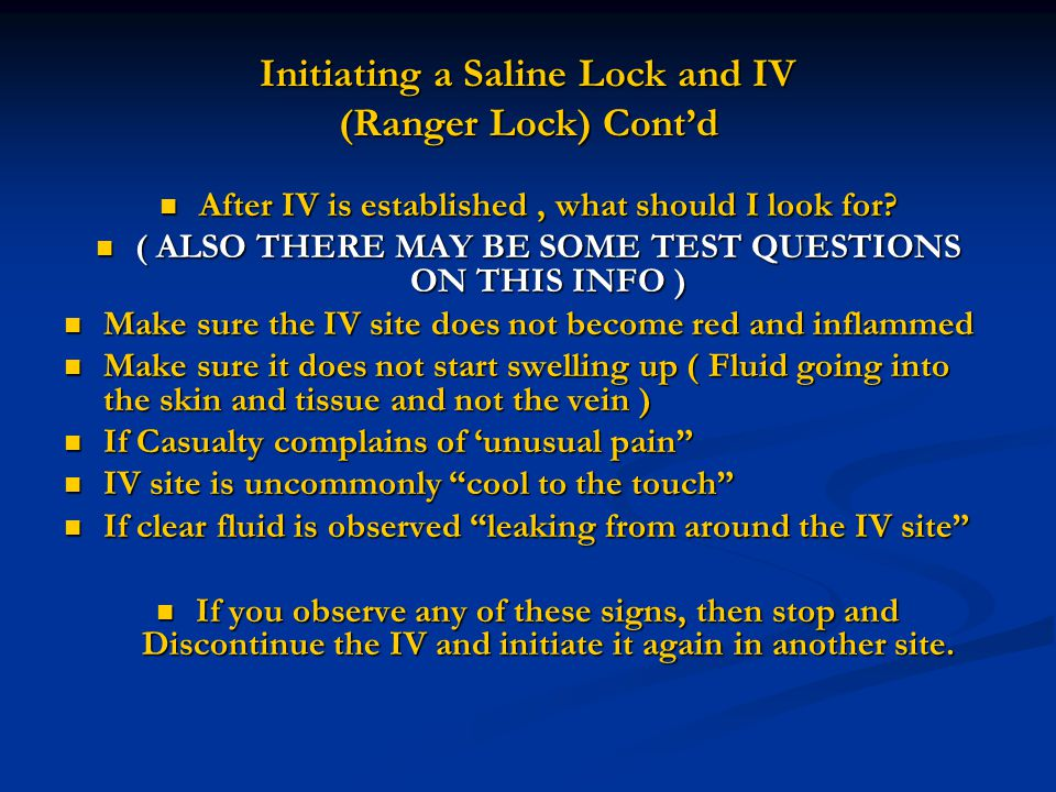 Initiating a Saline Lock and IV (Ranger Lock) Cont'd