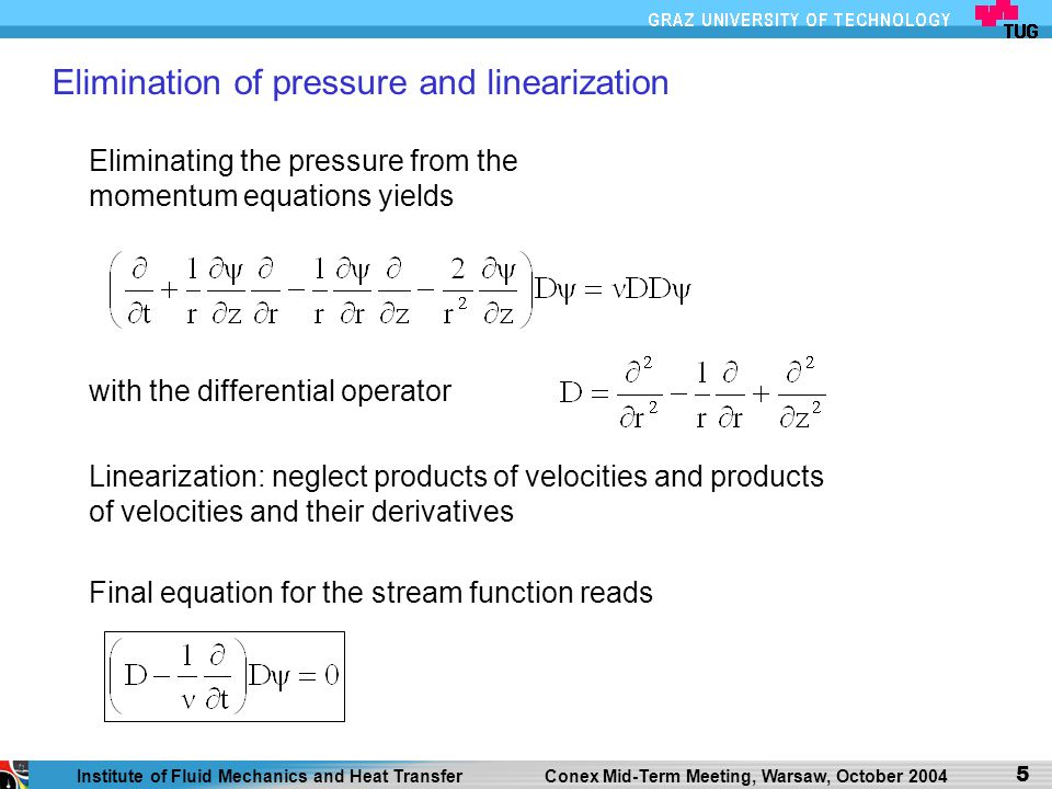 Elimination of pressure and linearization