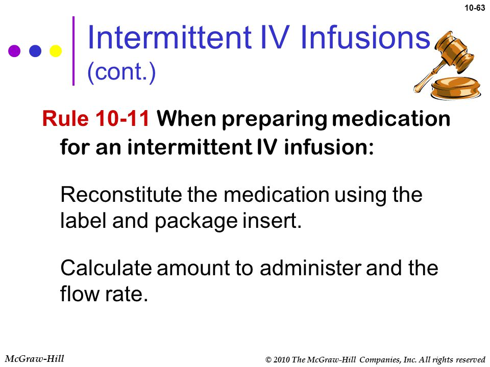 Intermittent IV Infusions (cont.)