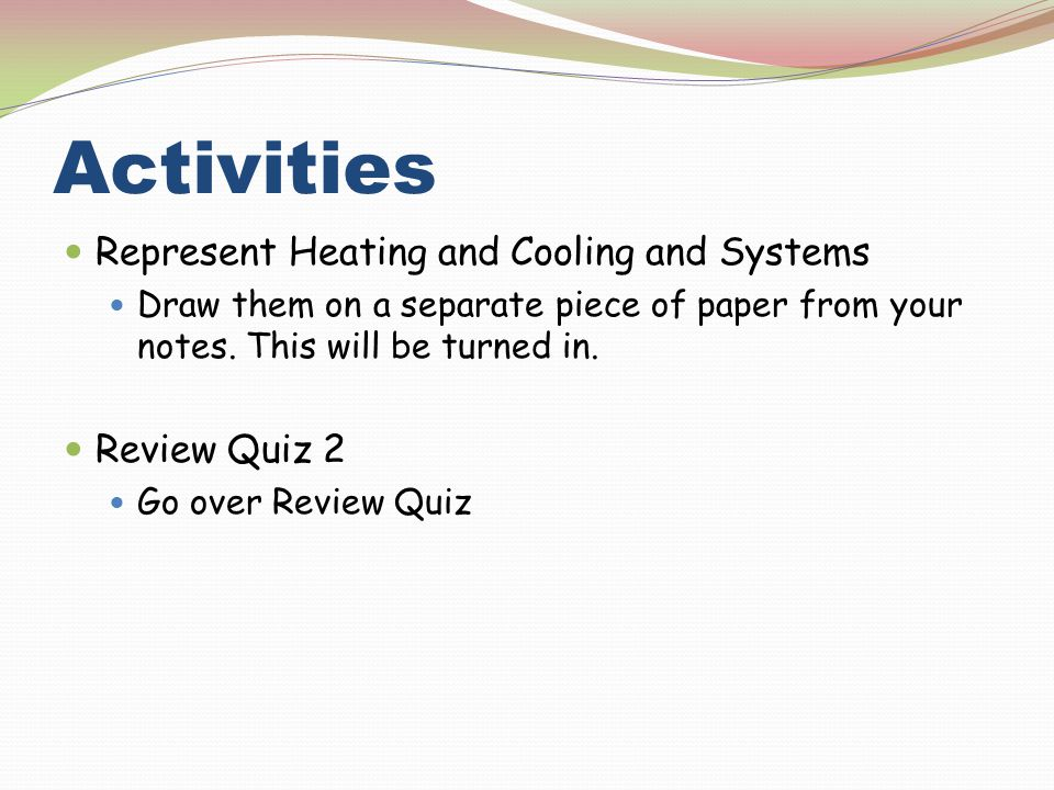Activities Represent Heating and Cooling and Systems Review Quiz 2