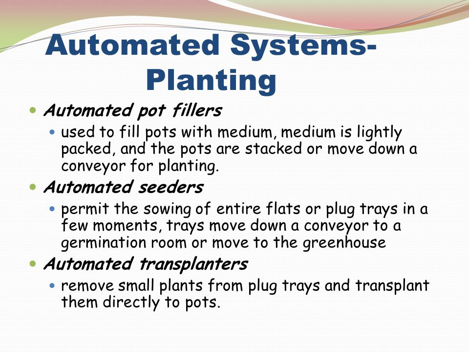 Automated Systems- Planting