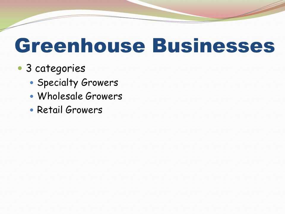 Greenhouse Businesses