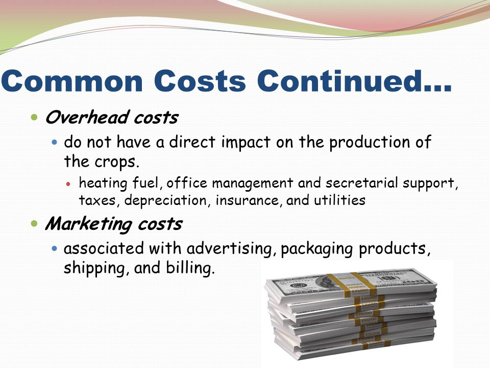 Common Costs Continued…