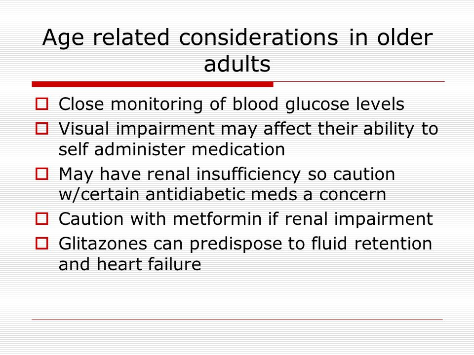 Age related considerations in older adults