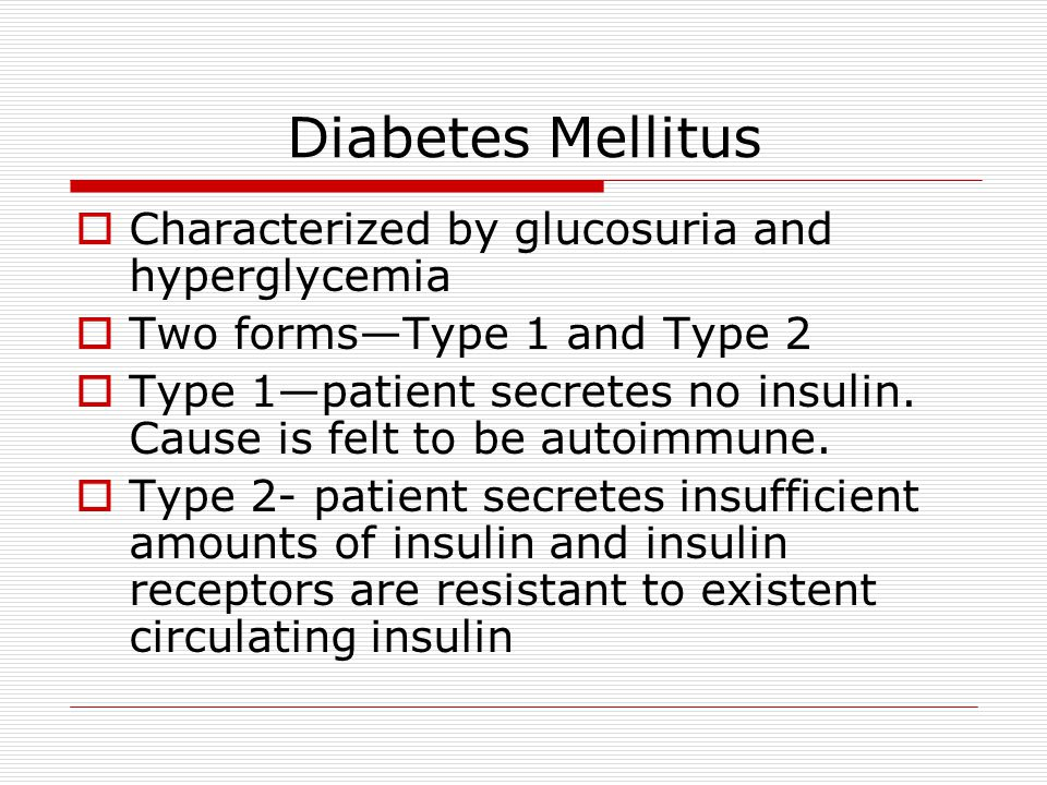 Diabetes Mellitus Characterized by glucosuria and hyperglycemia